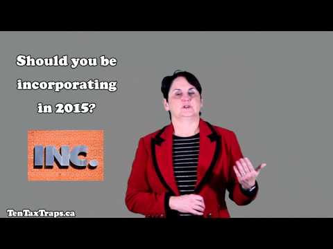 Tax Strategy #9-Should You be Incorporating in 2015?