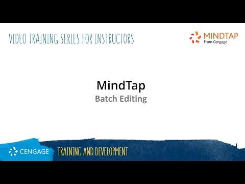 MindTap Instructor: Batch Editing
