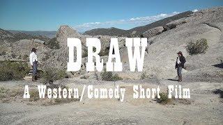 Draw: A Western/Comedy Short Film