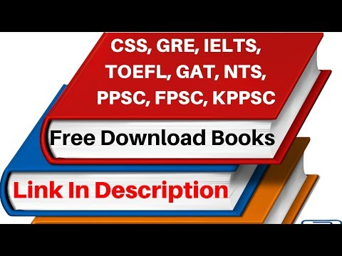 CSS, GRE, IELTS, TOEFL, GAT, NTS,PPSC,FPSC,KPPSC | PREPARATION MATERIAL | FREE DOWNLOAD BOOKS