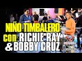 Impecable toque de niño timbalero con Richie Ray & Bobby Cruz ///