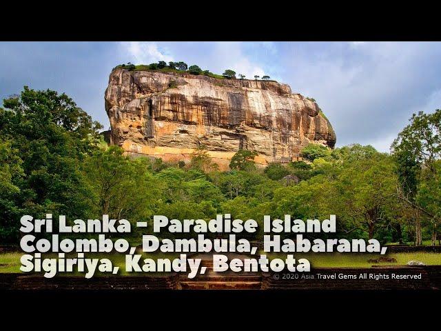Sri Lanka - Paradise Island - Colombo, Dambula, Habarana, Sigiriya, Kandy, and Bentota