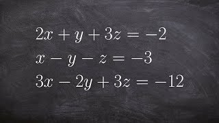 Solve a system of equations with three variables