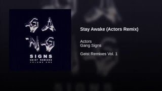 Stay Awake (Actors Remix)