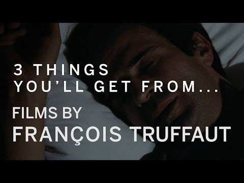 3 Things You'll Get From...Films by François Truffaut