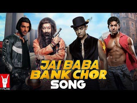 Jai Baba Bank Chor Song   Riteish   Aamir   Hrithik   Katrina   Abhishek   Uday   Aishwarya   John
