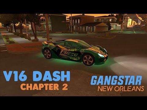 GANGSTAR NEW ORLEANS - V16 DASH - CHAPTER 2