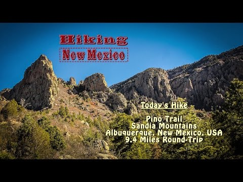 Day Hike: Pino Trail ~ Sandia Mountains ~ Albuquerque, New Mexico, USA