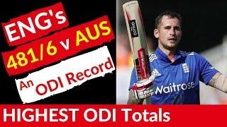 England score record 481/6 v australia, highest odi totals (top 10)