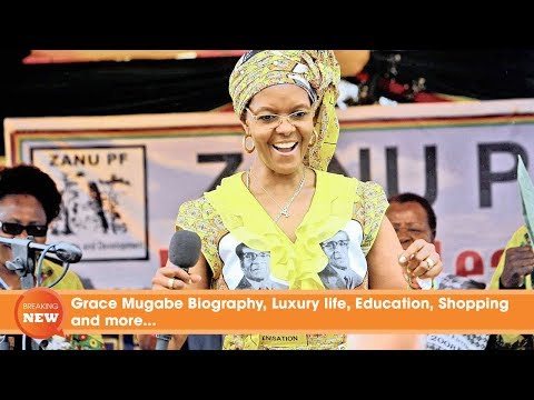 Grace Mugabe Biography, Luxury life, Education, Shopping and more…