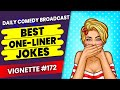 Funniest Short Jokes Ever | Best Short Jokes By Comedians | Vignette #172