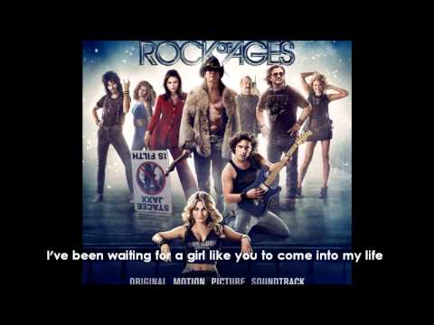 Rock Of Ages - Waiting For A Girl Like You/With Lyrics