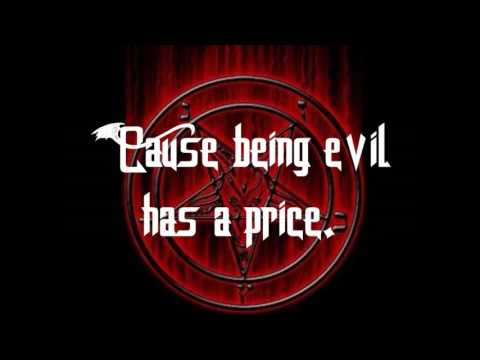 Heavy Young Heathens - Being Evil Has A Price (Lyrics)
