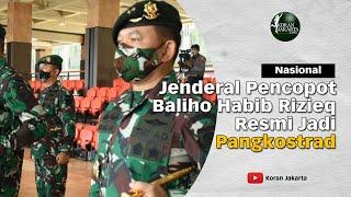 Jenderal Dudung Abdurachman Resmi Jadi Pangkostrad