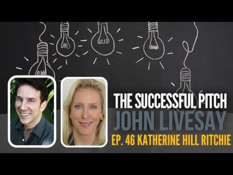 How To Get Your Startup Funded Faster with Katherine Hill Ritchie