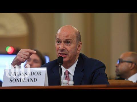 Gordon Sondland's impeachment inquiry testimony, in 5 minutes