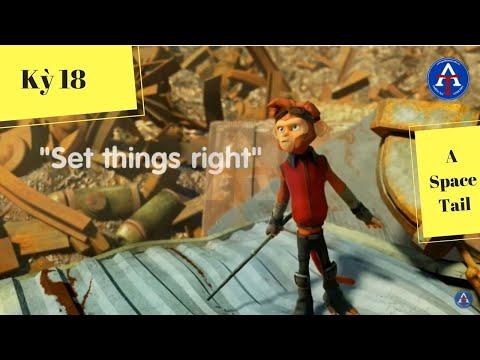 [HỌC IDIOM QUA PHIM] - Set things right (phim Spark: A Space Tail)