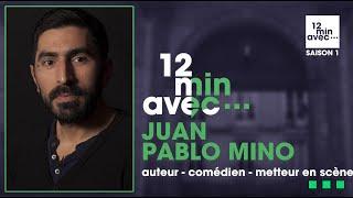 12 min avec - JUAN PABLO MIÑO