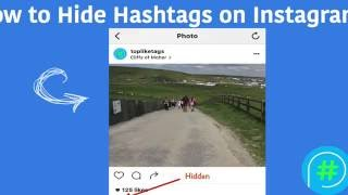How to Hide Hashtags on Instagram 2016 Tutorial [Working]