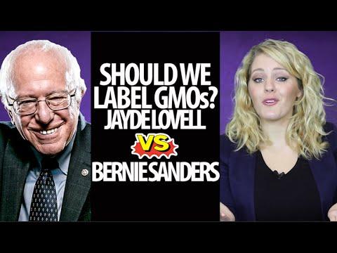 Should We Label GMOs? (Jayde Lovell VS Bernie Sanders)