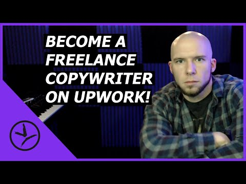 COPYWRITER. How to Get Started With Freelance Copywriting on Upwork