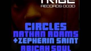nathan adams and zepherin saint 'circles' (abicah soul mix)