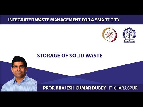 Lecture 18: Storage of Solid Waste