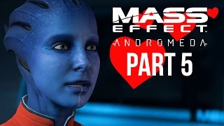 MASS EFFECT ANDROMEDA Walkthrough Part 5 - I KEEP FLIRTING (Female) Full Game