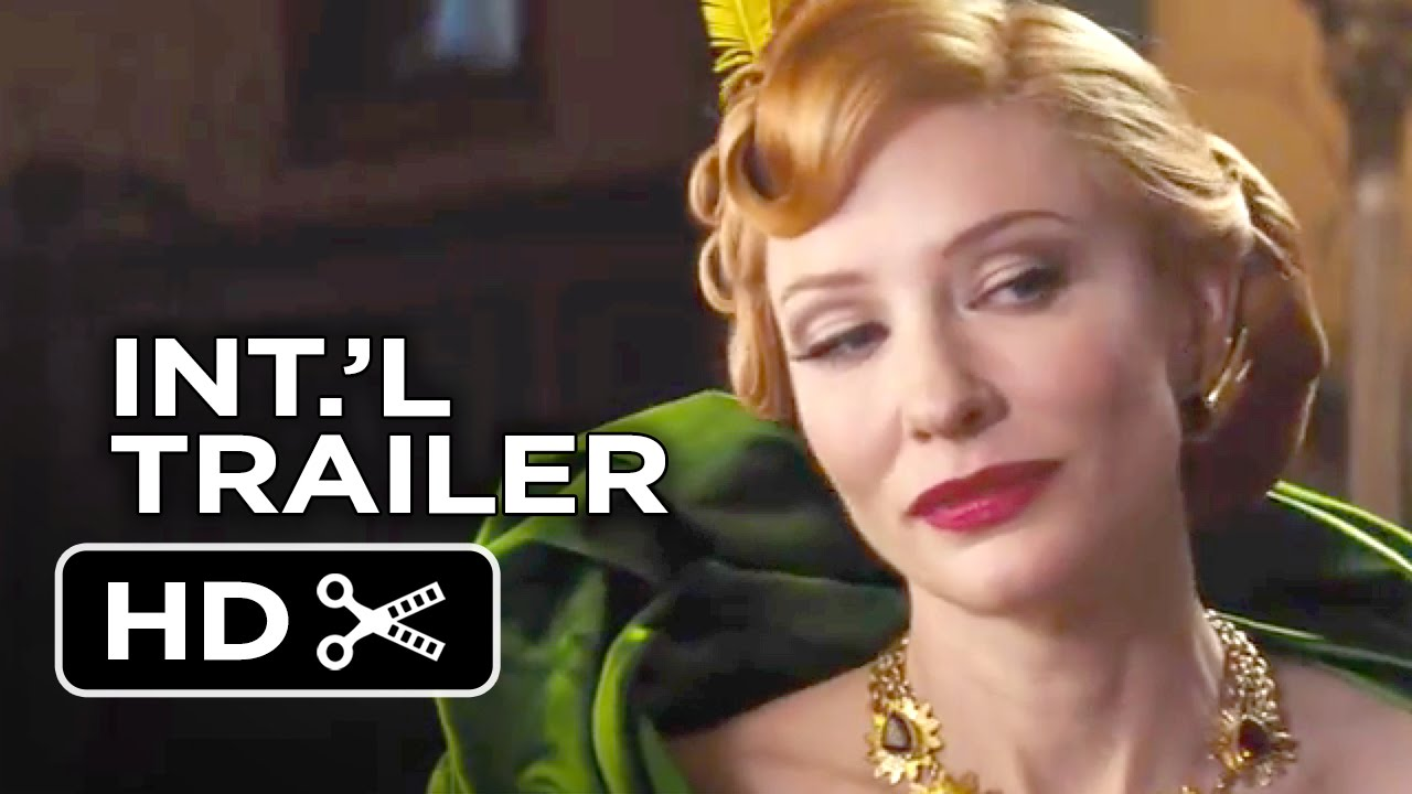 Cinderella International Trailer 1 2015 Cate Blanchett Helena