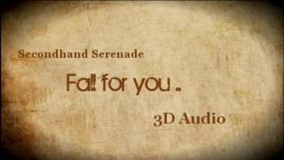 Baixar (3D Audio) Fall for you - Secondhand Serenade