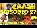 Crash Bandicoot, Episodio 27, il castello delle macchine! niente male :D