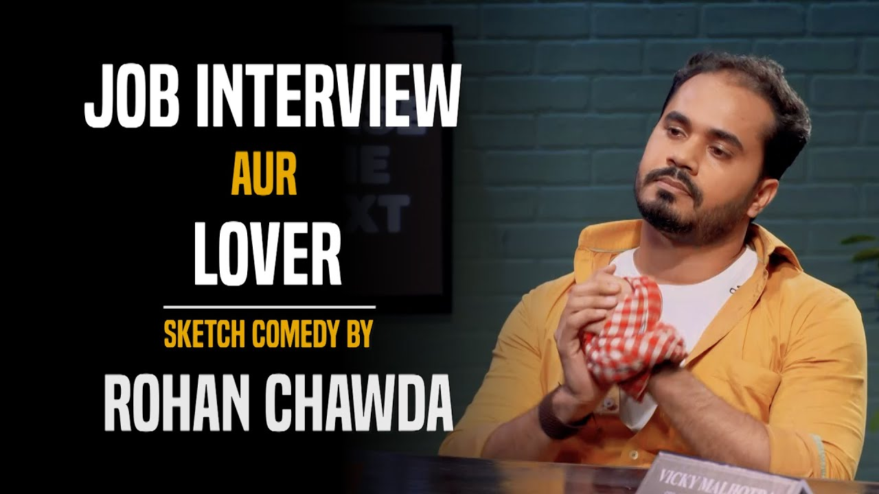 Job Interview & Relationships | Sketch Comedy by Rohan Chawda | December 2020