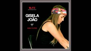 Gisela João - Quando Os Outros Te Batem, Beijo-te Eu (Sem Filtro)