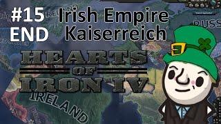HoI4 - Kaiserreich - Luck of the Irish - Part 15 - END