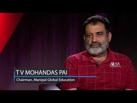 Interview with Mr  Mohandas Pai, Chairman, Manipal Education Group