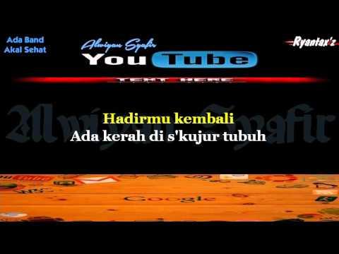 Karaoke Ada Band - Akal Sehat