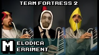Melodica Merriment - Main Theme (Team Fortress 2)