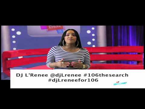106 and Park Host Audition Tape  DJ LRenee