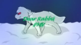 Dear Rabbit PMV