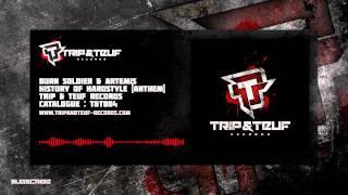 Burn Soldier & Artemis - History Of Hardstyle Anthem [OFFICIAL PREV]