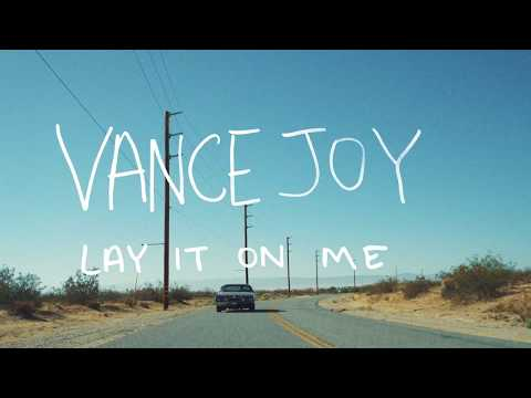 Lay It On Me (Portugal  The Man Remix) - Vance Joy (letra da