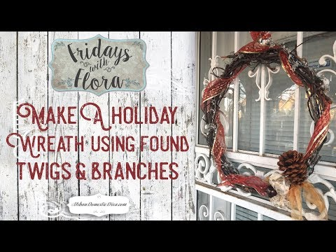 How to Make a Wooden Wreath for Christmas Using Twigs and Branches