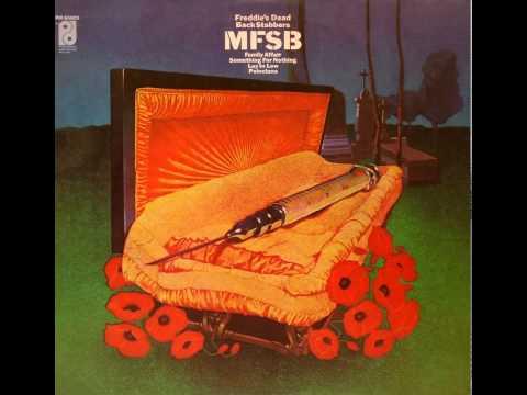 Mfsb - Freddies Dead