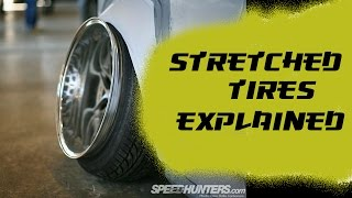 stretched tires explained