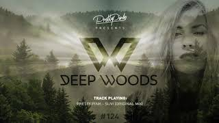 Pretty Pink - Dęep Woods #124 (Radio Show)