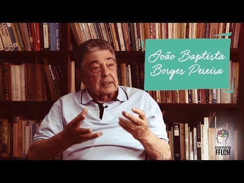 Memória FFLCH: João Baptista Borges Pereira