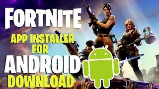 Fortnite Installer download for android... Must watch video !!