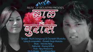 "An Uttrakhandi Love Song ""Laal Burans""  Singer : Ruchi Jangpangi & Ganesh Martolia"