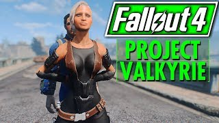 FALLOUT 4   PROJECT VALKYR E   Heir To The Throne   New Voiced Companions HUGE QUEST MOD