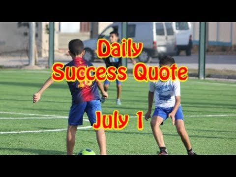 Daily Success Quote July 1 Motivational Quotes For Success In Life